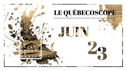 Affiche du Québecoscope